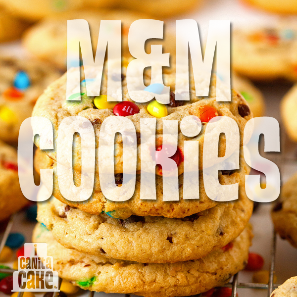 M&M Cookies by I Canita Cake